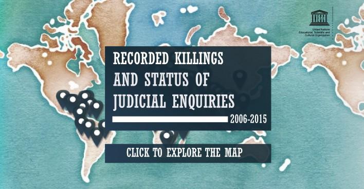 Recorded Killings and Status of Judicial Inquiries 2005 - 2016 UNESCO