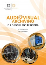 Audiovisual Archiving Philosophy and Principles