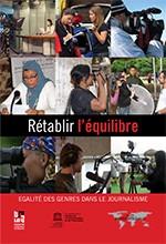 Rétablir l'équilibre : égalité des genres dans le journalisme