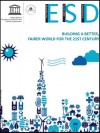 ESD - building a better, fairer world for the 21st century