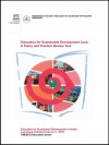 Education for Sustainable Development Lens: A Policy and Practice Review Tool