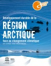 Le Développement durable de la région arctique face au changement climatique